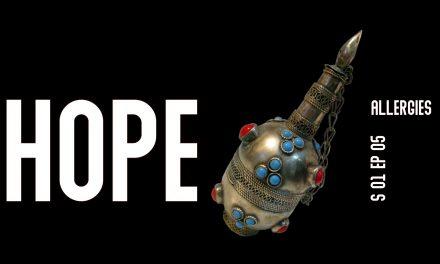 HOPE S01 EP05, allergies