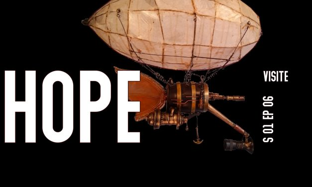 HOPE S01 EP06, visite